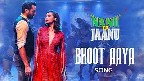 Bhoot Aaya Video Song