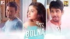 Bolna Video Song