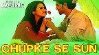 Chupke Se Sun Is Pal Ki Dhun Video Song