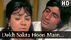 Dekh Sakta Hoon Video Song