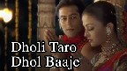Dholi Taro Dhol Baaje Video Song