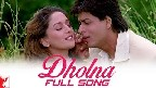 Dholna Video Song