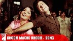 Dhoom Mache Dhoom Video Song