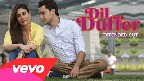 Dil Duffer Video Song