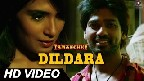 Dildara Video Song