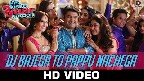 DJ Bajega To Pappu Nachega Video Song