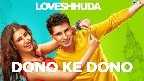Dono Ke Dono Video Song