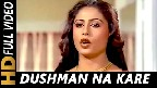 Dushman Na Kare Dost Ne Wo Video Song