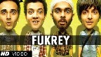 Fukrey Jingle Video Song