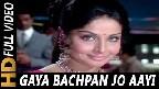 Gaya Bachpan Jo Aayi Jawani Video Song