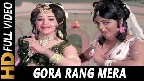 Gora Rang Mera Video Song