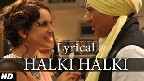 Halki Halki Video Song