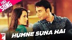 Humne Suna Hai Video Song
