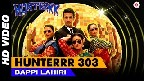 Hunter 303 Video Song