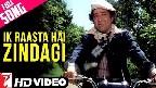 Ik Rasta Hai Zindagi Video Song