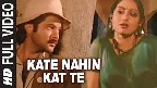 Kaate Nahi Kat-te Ye Din Ye Raat Video Song