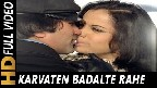 Karvatein Badalte Rahe Saari Raat Hum Video Song