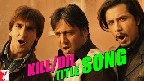 Kill Dil Title Song Video Song