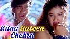 Kitna Haseen Chehra Video Song