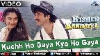 Kuch Ho Gaya Haan Ho Gaya Video Song