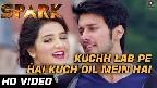 Kuchh Lab Pe Hai Kuch Dil Mein Hai Video Song