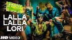 Lalla Lalla Lori Video Song