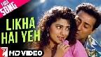 Likha Hai Yeh In Hawaon Pe Video Song
