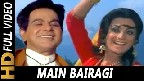 Main Bairagi Nachoon Gaoon Video Song