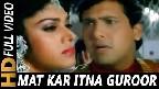 Mat Kar Itna Garoor Video Song