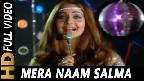 Mera Naam Salma Video Song