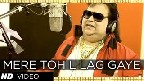 Mere Toh L Lag Gaye Video Song