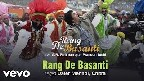 Mohe Rang De Basanti Video Song