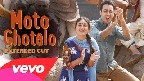 Moto Ghotalo Video Song