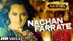 Nachan Farrate Video Song