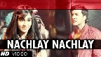 Nachle Nachle Video Song