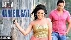 Naina Bol Gaye Video Song