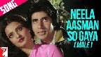Neela Aasman So Gaya Video Song