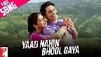 O Yaad Nahi Bhool Gaya Video Song