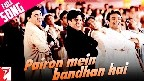Pairon Mein Bandhan Hai Video Song