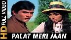 Palat Meri Jaan Tere Qurban Video Song