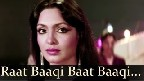 Raat Baaki Baat Baaki Video Song