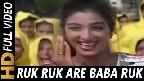 Ruk Ruk Ruk Video Song