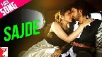 Sajde Video Song