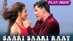 Sari Sari Raat Video Song