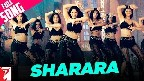 Sharara Sharara Video Song