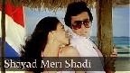 Shayad Meri Shaadi Ka Khayal Video Song
