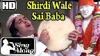 Shirdi Wale Sai Baba Video Song