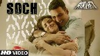 Soch Na Sake Video Song
