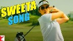 Sweeta Video Song
