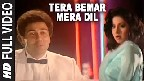 Tera Bemar Mera Dil Video Song